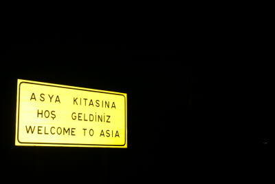 Welcome to Asia sign on the Bosphorus Bridge